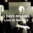 3 Days Missing – Live at Barrock – out now!