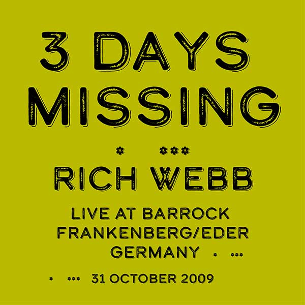 Rich Webb 3 Days Missing - Live at Barrock - digital cover